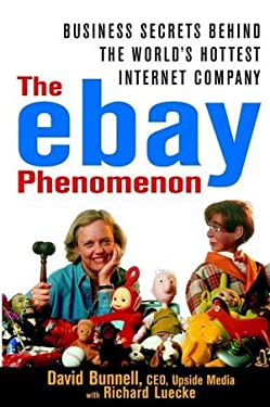 The Ebay Phenomenon: Business Secrets Behind the World's Hottest Internet Company 9780471384908