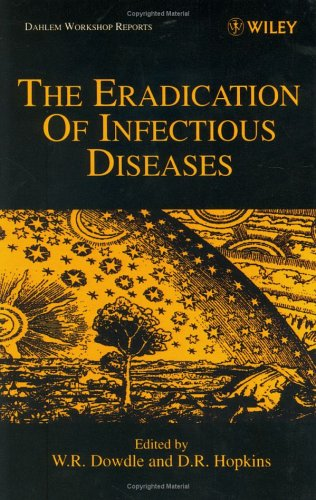 The Eradication of Infectious Diseases 9780471980896