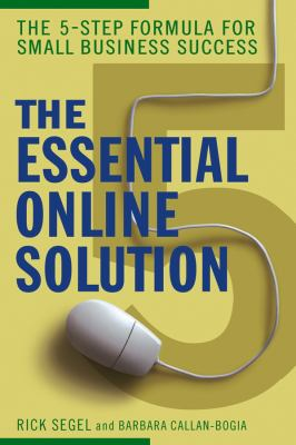 The Essential Online Solution: The 5-Step Formula for Small Business Success 9780471920533
