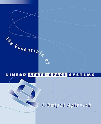 The Essentials of Linear State-Space Systems 9780471241331