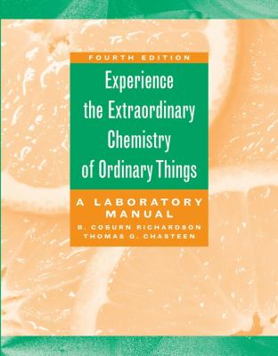 The Extraordinary Chemistry of Ordinary Things, Lab Manual 9780471423584