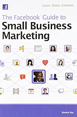 The Facebook Guide to Small Business Marketing 9780470875209