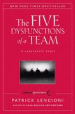 The Five Dysfunctions of a Team: A Leadership Fable, CPI Custom Edition
