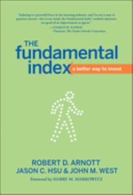 The Fundamental Index: A Better Way to Invest 9780470277843