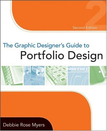 The Graphic Designer's Guide to Portfolio Design 9780470184769