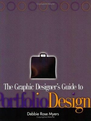 The Graphic Designer's Guide to Portfolio Design 9780471569251