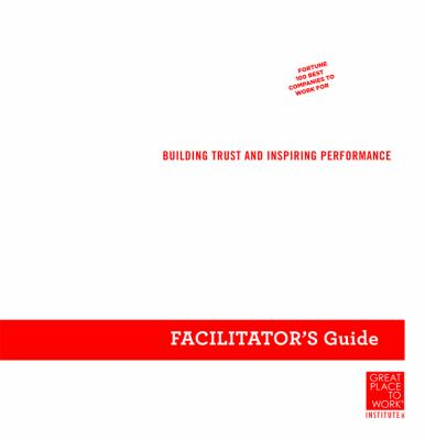The Great Workplace: Building Trust and Inspiring Performance Deluxe Set 9780470598368