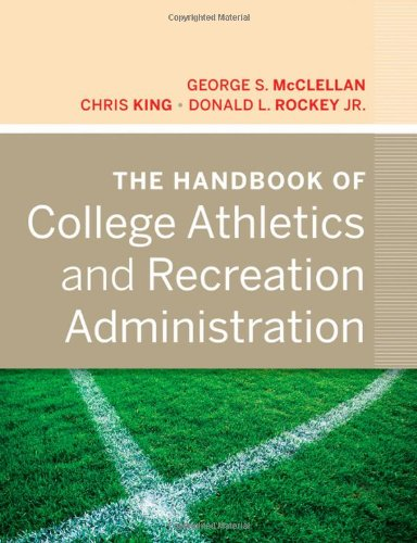 The Handbook of College Athletics and Recreation Administration 9780470877265