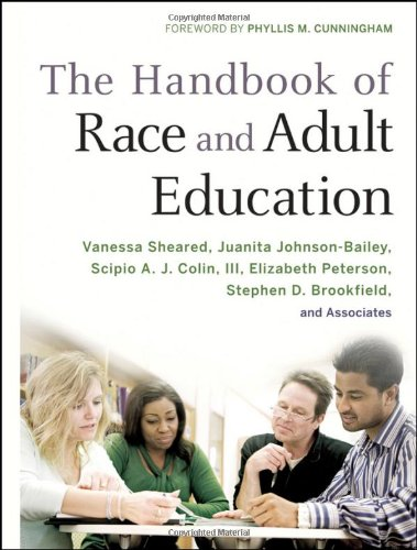 The Handbook of Race and Adult Education: A Resource for Dialogue on Racism 9780470381762