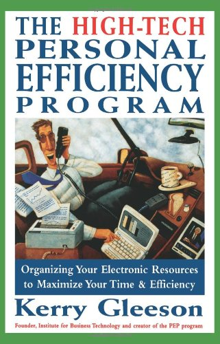 The High-Tech Personal Efficiency Program 9780471172062