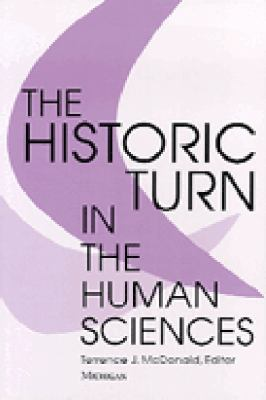 The Historic Turn in the Human Sciences 9780472066322