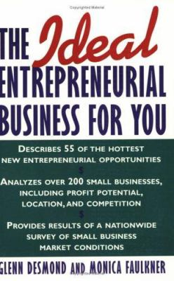 The Ideal Entrepreneurial Business for You 9780471118121