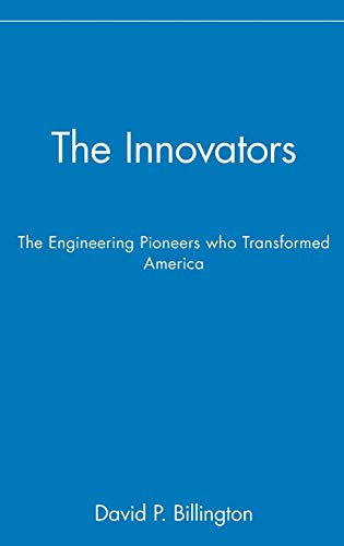 The Innovators, Trade: The Engineering Pioneers Who Transformed America 9780471140269