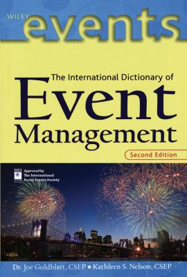The International Dictionary of Event Management 9780471394532