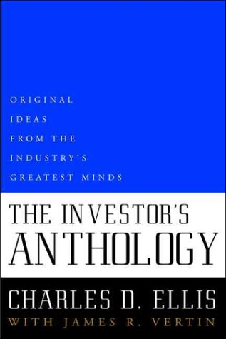 The Investor's Anthology: Original Ideas from the Industry's Greatest Minds 9780471416166