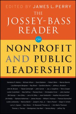 The Jossey-Bass Reader on Nonprofit and Public Leadership 9780470479490