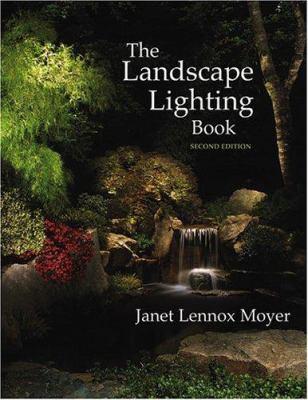 The Landscape Lighting Book 9780471451365