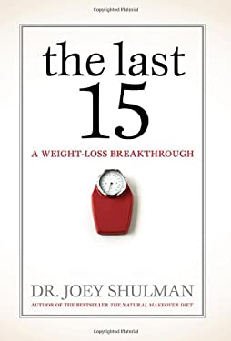 The Last 15: A Weight Loss Breakthrough 9780470840757