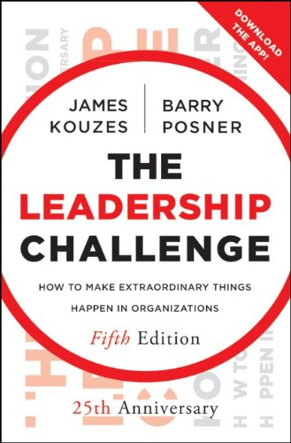 The Leadership Challenge: How to Make Extraordinary Things Happen in Organizations 9780470651728