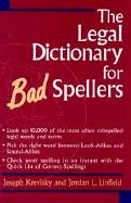 The Legal Dictionary for Bad Spellers 9780471310686