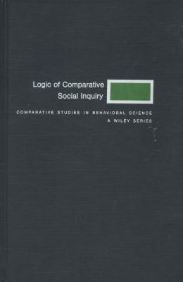 The Logic of Comparative Social Inquiry 9780471701422