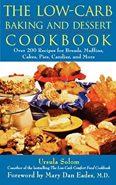 The Low-Carb Baking and Dessert Cookbook 9780471678328