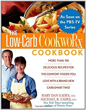 The Low-Carb Cookworx Cookbook 9780471740742