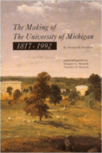 The Making of the University of Michigan 1817-1992 9780472065943