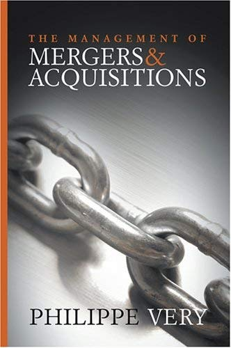 The Management of Mergers and Acquisitions 9780470024584