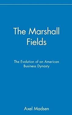 The Marshall Fields 9780471024934