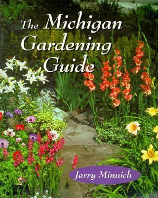 The Michigan Gardening Guide 9780472083985
