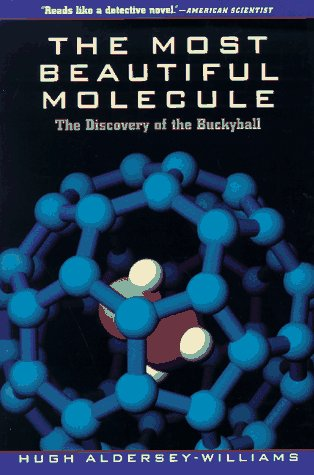 The Most Beautiful Molecule: The Discovery of the Buckyball 9780471193333