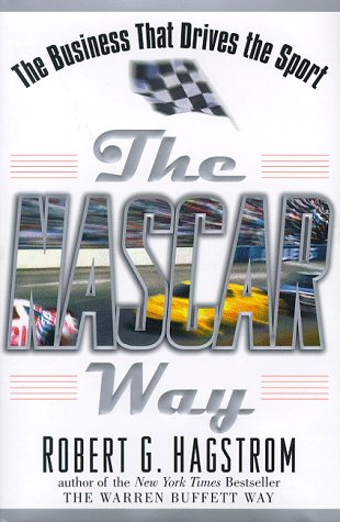 The NASCAR Way: The Business That Drives the Sport 9780471183167