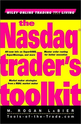 The NASDAQ (R) Trader's Toolkit 9780471404033