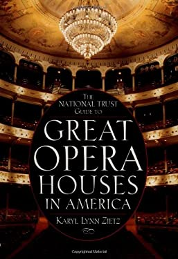 The National Trust Guide to Great Opera Houses in America 9780471144212
