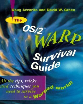 The OS/2 Warp Survival Guide 9780471060833