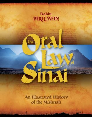 The Oral Law of Sinai: An Illustrated History of the Mishnah 9780470197554