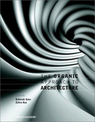 The Organic Approach to Architecture 9780470847916