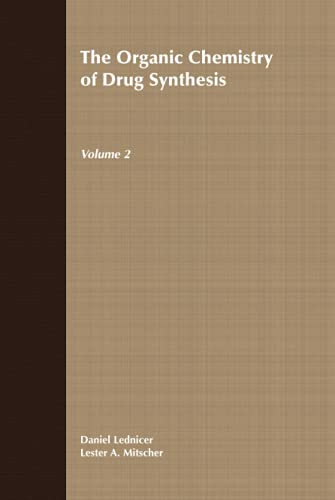 The Organic Chemistry of Drug Synthesis 9780471043928