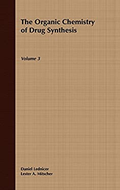 The Organic Chemistry of Drug Synthesis 9780471092506