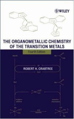 The Organometallic Chemistry of the Transition Metals 9780471662563