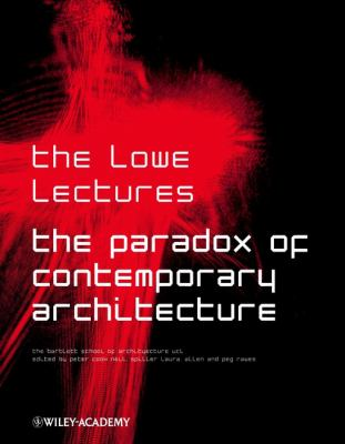 The Paradox of Contemporary Architecture 9780471496854
