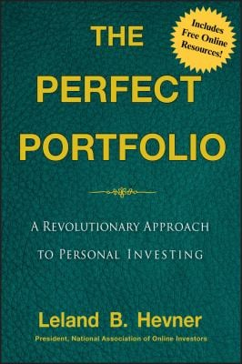 The Perfect Portfolio: A Revolutionary Approach to Personal Investing 9780470401743