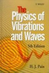 The Physics of Vibrations and Waves 1584865