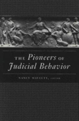 The Pioneers of Judicial Behavior 9780472068227