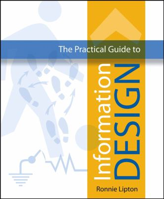 The Practical Guide to Information Design 9780471662952