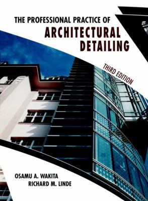The Professionl Practice of Architectural Detailing 9780471180166