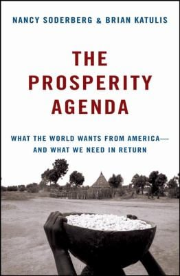 The Prosperity Agenda: What the World Wants from America--And What We Need in Return 9780470105290