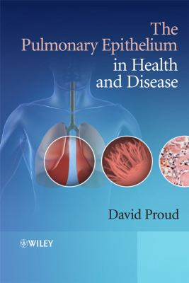 The Pulmonary Epithelium in Health and Disease 9780470059517