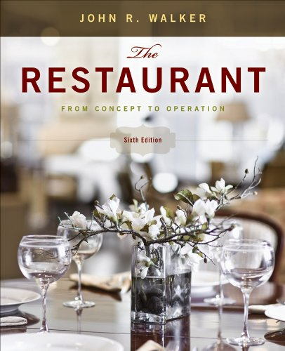 The Restaurant: From Concept to Operation 9780470626436